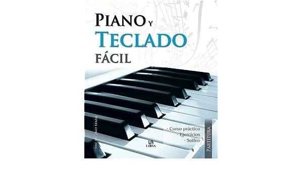 Piano y teclado facil / Easy Piano and Keyboard (Spanish Edition): Jose Antonio Berzal: 9788466221474: Amazon.com: Books