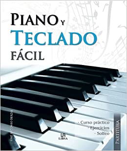 Piano y Teclado Fácil (Partitura): Amazon.es: Berzal, José Antonio ...