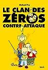 Le clan des Zéros contre-attaque par Fry