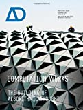 Computation Works, Xavier De Kestelier and Brady Peters, 1119952867