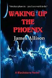 Waking Up the Phoenix