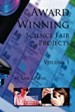 1: Award Winning Science Fair Projects