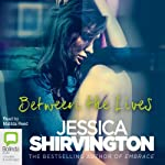Between the Lives | Jessica Shirvington