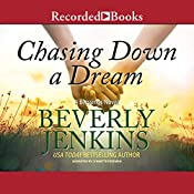 Chasing Down a Dream: A Blessings Novel, Book 8 | Beverly Jenkins