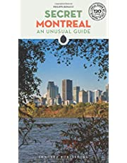 Secret Montreal: An Unusual Guide