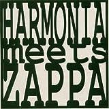 Harmonia Meets Zappa