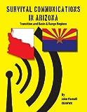 Survival Communications in Arizona, John Parnell, 162512001X