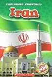 Iran (Blastoff! Readers Level 5: Exploring Countries)