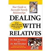 Dealing with Relatives: Your Guide to Successful Family Relationships