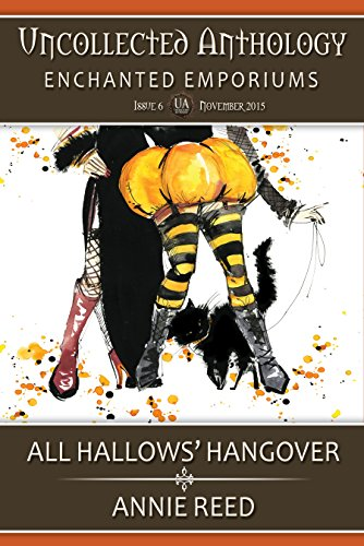 All Hallows' Hangover (Uncollected Anthology: Enchanted -