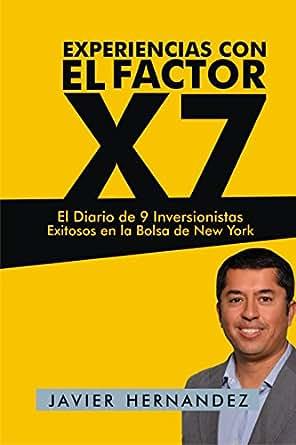 Experiencias con el Factor X7: El Diario de 9