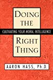 Doing the Right Thing, Aaron Hass, 0743465156