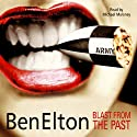 Blast From the Past Audiobook by Ben Elton Narrated by Michael Maloney