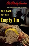 The Case of the Empty Tin by Erle Stanley Gardner front cover