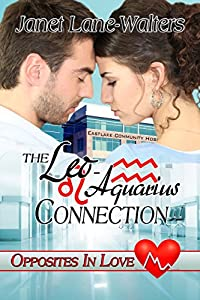 The Leo-Aquarius Connection (Opposites in Love Book 5)