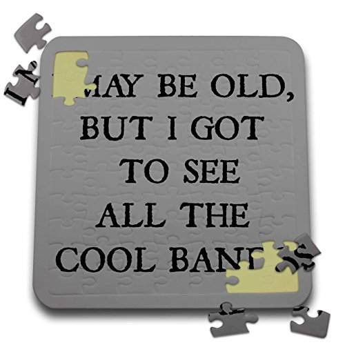 Xander funny quotes - I may be old but I got to see all the cool bands black letters on gray - 10x10 Inch Puzzle (pzl_200684_2) (Jigsaw Band Saw)