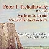 Symphony No. 6 & Serenade fur Streichorchester Op. 48 by Peter I. Tschaikowsky: Symphonie Nr. 6 h-moll; Serenade f????r Streichorchester (Music CD)