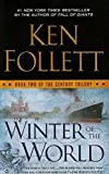 Book cover from Winter of the World (Century Trilogy) by Ken Follett