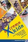 Extreme Kids, Scott Graham, 0899973736