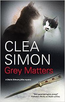 Grey Matters (Dulcie Schwartz Feline Mystery)