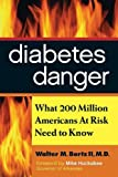 img - for Diabetes Danger: What 200 Million Americans At Risk Need to Know book / textbook / text book