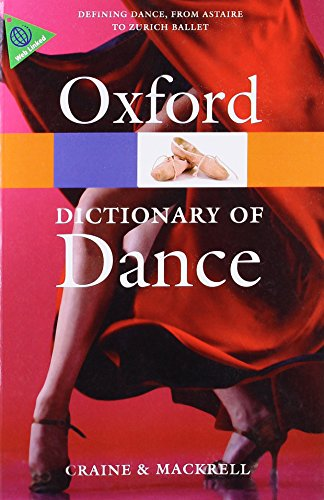 The Oxford Dictionary of Dance (Oxford Quick - Oxford Collection Brass