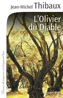 L'olivier du diable, Thibaux, Jean-Michel