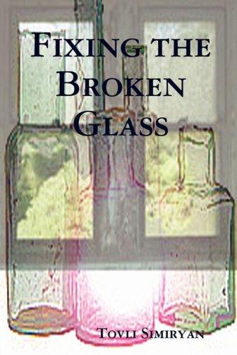 Fixing the Broken Glass - Fixing Glasses Broken