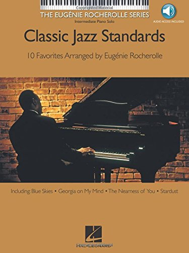 Classic Jazz Standards: Intermediate Piano Solo, Book & CD (Eugenie Rocherolle)
