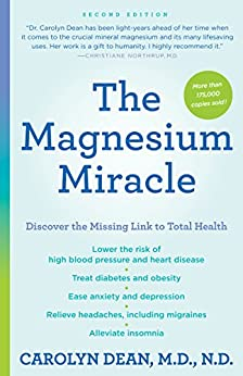 The Magnesium Miracle (Second Edition) by [Dean Md Nd, Carolyn]