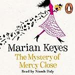 The Mystery of Mercy Close   Marian Keyes