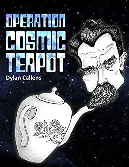 Operation Cosmic Teapot by [Callens, Dylan]