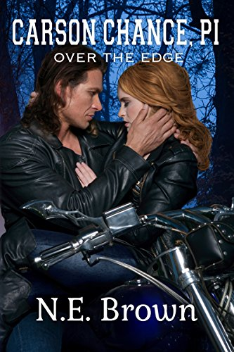 Carson Chance P.I.: Over The Edge by N. E. Brown ebook deal