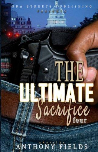 The Ultimate Sacrifice 4 (The Sacrifice series)