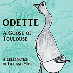 Odette: A Goose of Toulouse