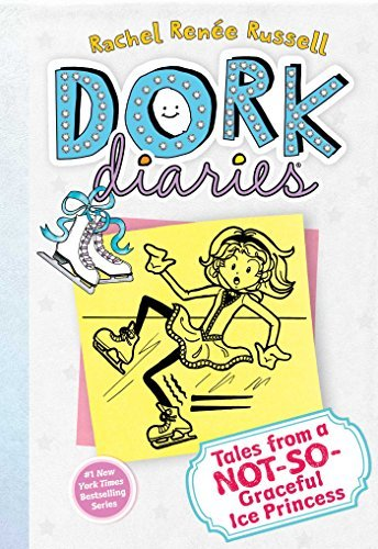 Tales from a Not-So-Graceful Ice Princess (Dork Diaries, No. 4) by Rachel Ren?e Russell (2012-06-05)