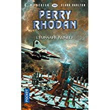 Perry Rhodan n°366 : L'émissaire invisible (French Edition)