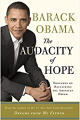 The Audacity of Hope: Thoughts on Reclaiming the American Dream Kindle Edition
