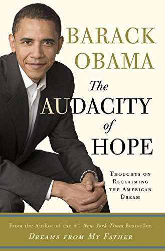 Search : The Audacity of Hope: Thoughts on Reclaiming the American Dream