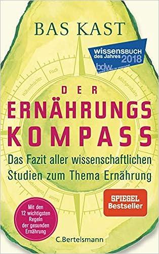 Bas Kast: Ernährungskompass