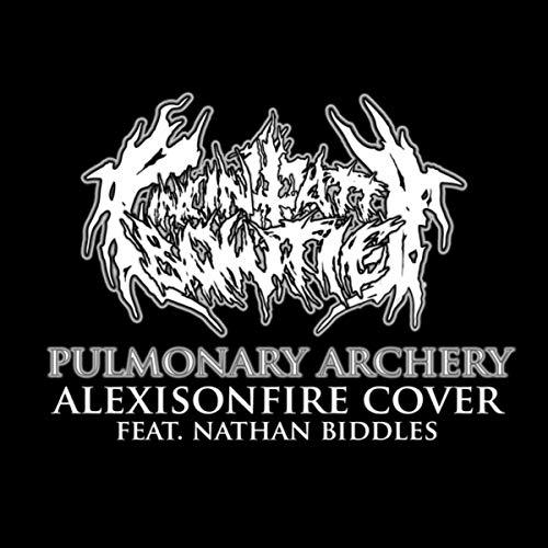 Pulmonary Archery (Cover) [Explicit]