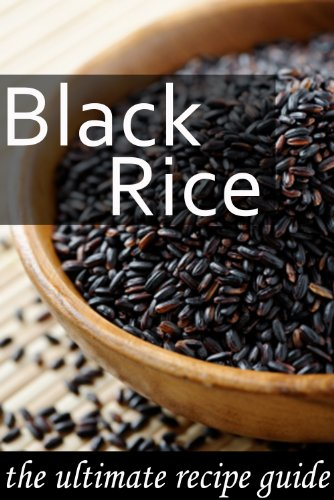 Black Rice :The Ultimate Recipe Guide by [Doue M.D., Jonathan]