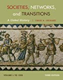 Societies, Networks, and Transitions, Volume I 9781285783086