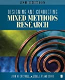 Designing and Conducting Mixed Methods Research by Creswell, John W., Plano Clark, Vicki L. (Lynn) 2nd (second) (2010) Paperback