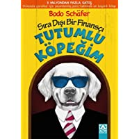 Tutumlu Köpeğim: Sıra Dışı Bir Finansçı