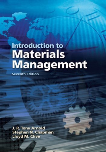 Introduction to Materials Management (7th Edition) by J. R. Tony Arnold (Dec 31 2010)