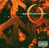 Emotive by A Perfect Circle (2004-11-01)