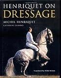 Henriquet on Dressage