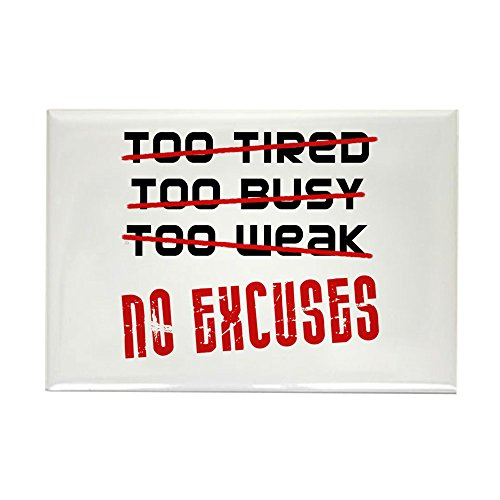CafePress - No Excuses Rectangle Magnet - Rectangle Magnet, 2