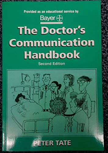 The Doctor's Communication Handbook, Second Edition